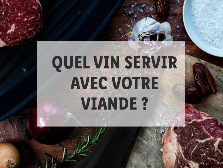 Quel vin servir avec votre viande ?
