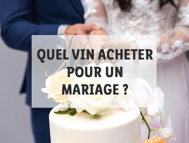 achat vin mariage