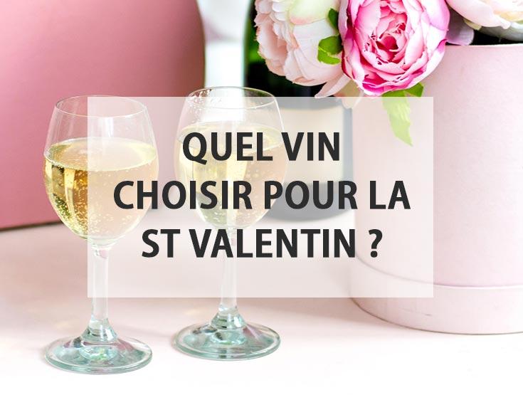 Quel vin choisir pour la Saint Valentin ?