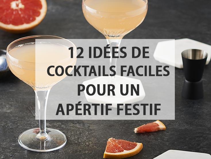 12 idées de cocktails faciles pour un apéro festif