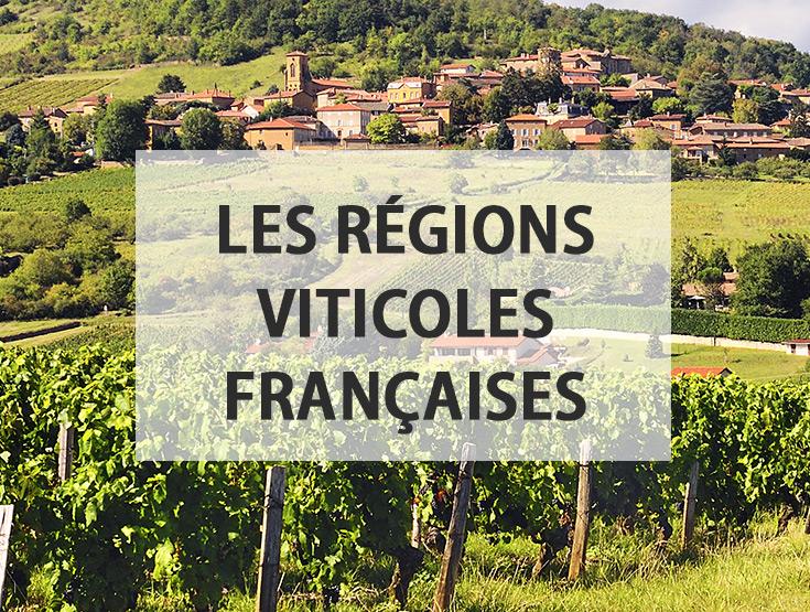 regions viticoles françaises