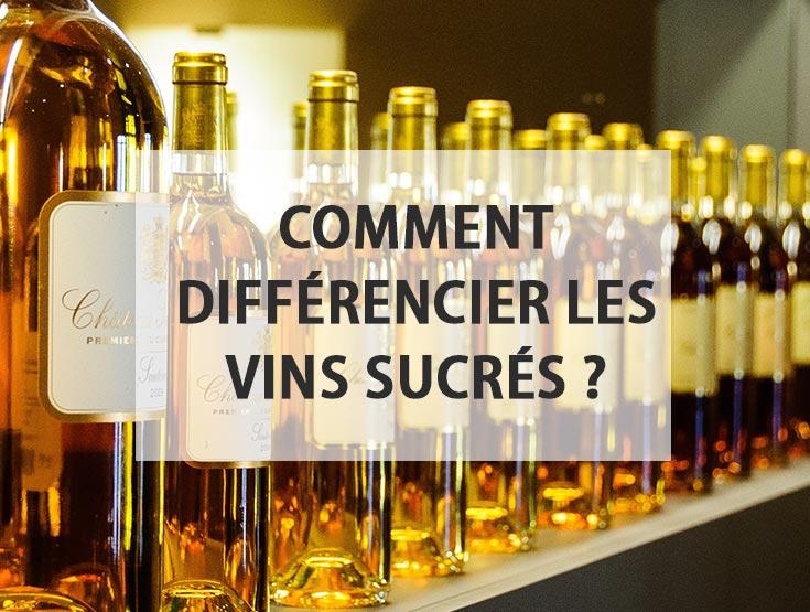 Vin moelleux, liquoreux ou vin doux naturel : comment différencier les vins sucrés ?