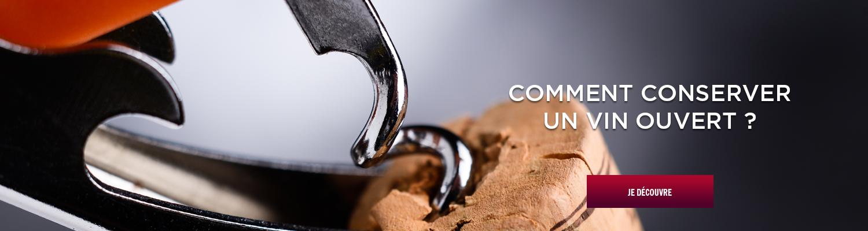 Conservation bouteille ouverte